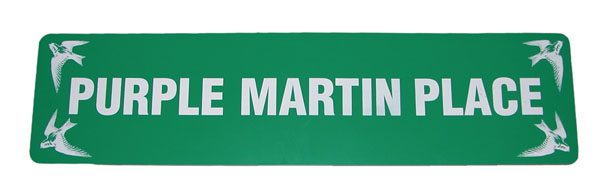 Purple Martin Place Sign